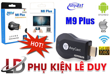 Anycast M9 Plus 2018 - Kết nối Android, IOS sang Tivi HDMI fullHD 1080p